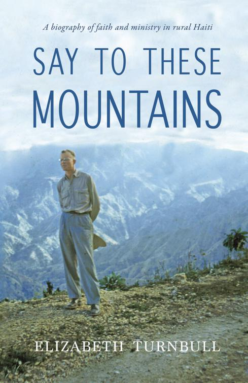 This image is the cover for the book Say to These Mountains