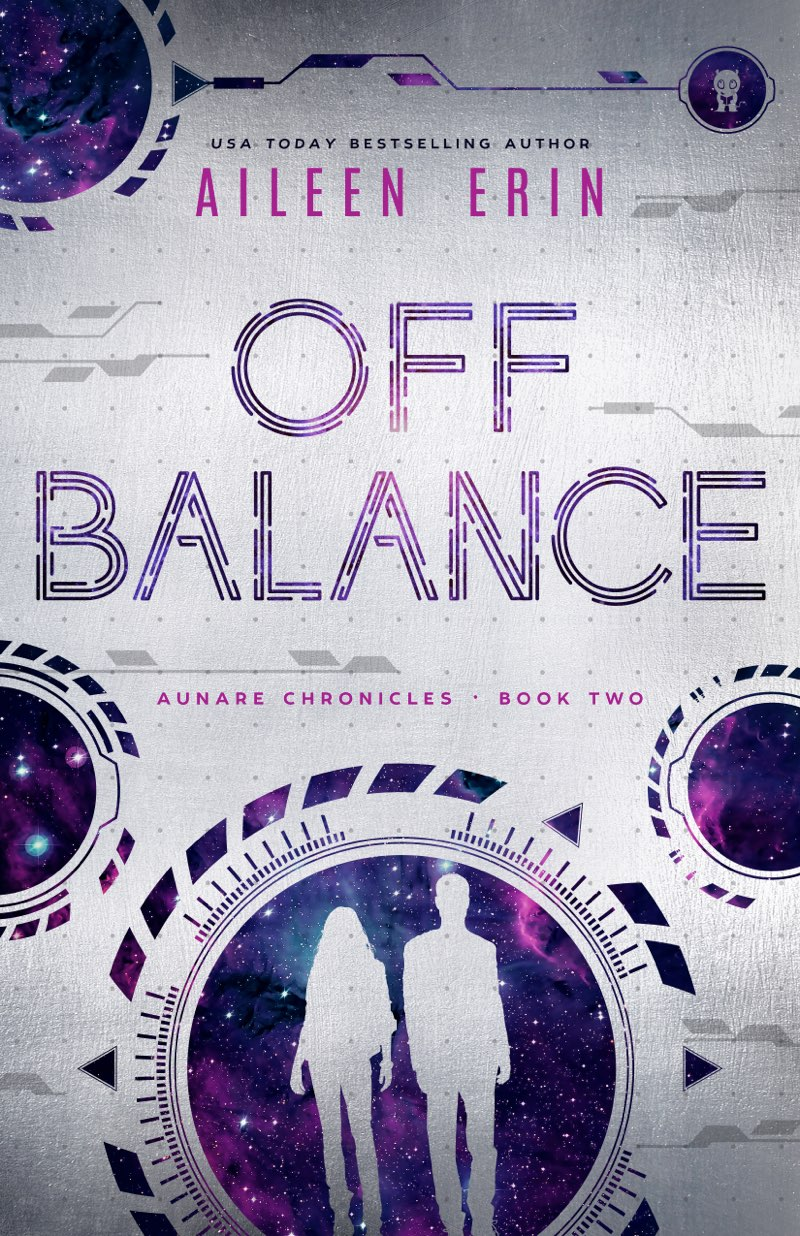 This image is the cover for the book Off Balance, Aunare Chronicles