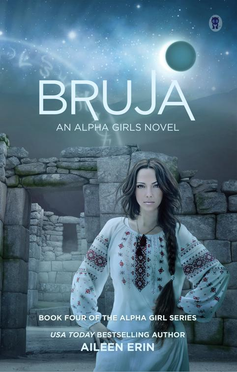 This image is the cover for the book Bruja, Alpha Girls